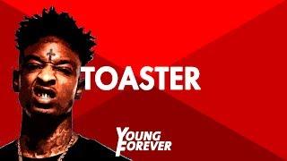 """FREE BEAT / 21 Savage x Young Thug x Migos Type Beat - """"TOASTER"""" / Trap Beat / Rap Instrumental 2017"""