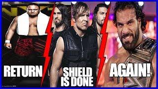 Shield Is Over! Dean Ambrose Update! Samoa Joe Update! Jinder Mahal's Major Push!