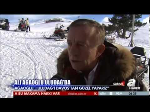 """A HABER / ALİ AĞAOĞLU: """"FIRSAT VERİLSE ULUDAĞ'I DAVOS'TAN DAHA GÜZEL YAPARIZ"""""""