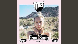 Final Song (Diplo & Jauz Remix)