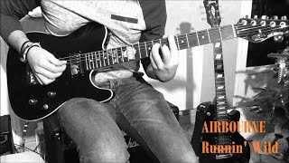 Runnin' Wild | Airbourne | Cover (Full Guitar and SOLO) + TAB
