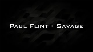Paul Flint - Savage Unipad Cover (Mastered)