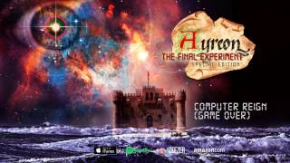 Ayreon - Computer Reign (Game Over) (The Final Experiment) 1995