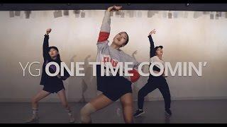 YG - ONE TIME COMIN' / Choreography . Jane Kim