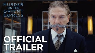 Murder on the Orient Express | Official HD Trailer #1 | 2017 | Starring Kenneth Branagh