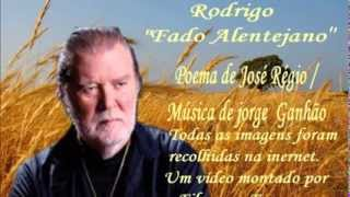 """Rodrigo - """" Fado Alentejano"""""""