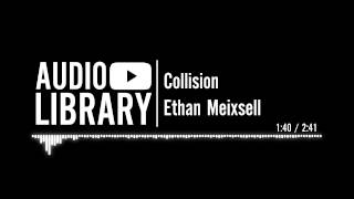 Collision - Ethan Meixsell
