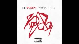 J.Y.-Buddy feat. Fetty Wap (Prod. By Big A) @WHOISJY