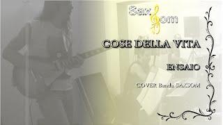 Cose Della Vita - Eros Ramazzotti & Tina Turner (Cover BANDA SAXSOM)