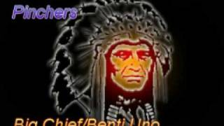 Pinchers Big Chief
