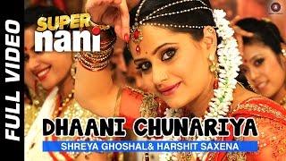 Dhaani Chunariya Full Video   Super Nani   Rekha, Sharman Joshi and Shweta Kumar