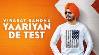 YAARIYAN DE TEST - Virasat Sandhu | Aayi Vaisakhi 2018 | Latest Punjabi Song 2018 | Tape Records