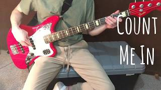 Rebelution - Count Me In bass cover