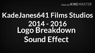KadeJanes641 Films Studios Logo Breakdown Sound Effect