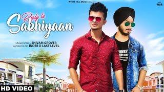 Reply To Sakhiyaan   Shivam Grover   White Hill Studios   New Punjabi Songs 2019