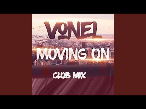 Moving On (Club Mix)
