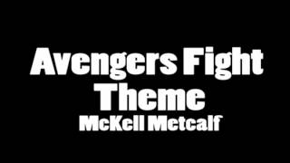 Avengers Fight Theme