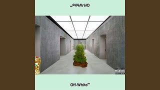 Off White (feat. Mongo)