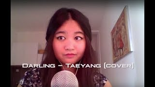 [K-pop World Festival] Darling - Taeyang by Emy cover