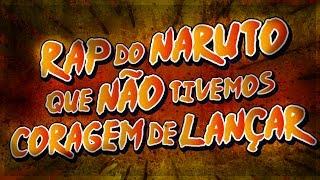 04. 7 Minutoz - Rap do Naruto Que Não Tivemos Coragem de Lançar