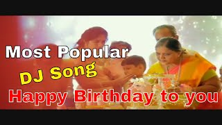 Happy birthday to you DJ song download