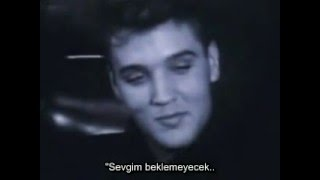 Elvis Presley - It's Now Or Never (Türkçe Çeviri)