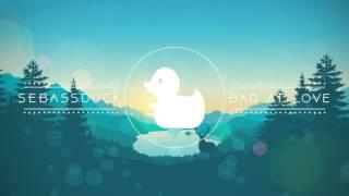 Halsey - Bad at Love (SebassDuck Remix)