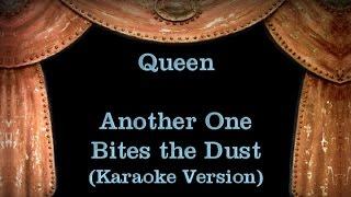 Queen - Another One Bites the Dust - Lyrics (Karaoke Version)