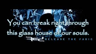 Red - Glass House [Lyrics] HQ