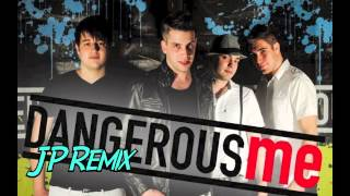 """""""Everything You Do"""" by Dangerous Me  (JP Remix)"""