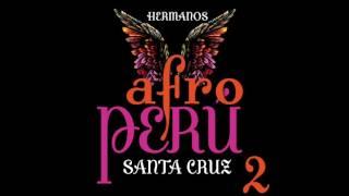 9. Blues Para Alguien - Hermanos Santa Cruz - Afro Perú, Vol. 2
