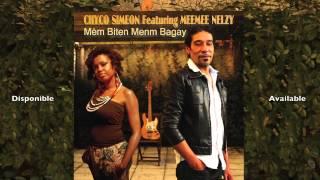 Chyco Siméon Mem biten menm bagay (feat Meemee Nelzy) teaser