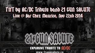 T'N'T by AC/DC Tribute_21 GUN SALUTE @ Bar Chez Maurice_Nov 22nd 2014
