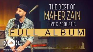 The Best Of Maher Zain Live & Acoustic (Full Album Tracks) width=