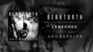 Beartooth - Censored (Audio)