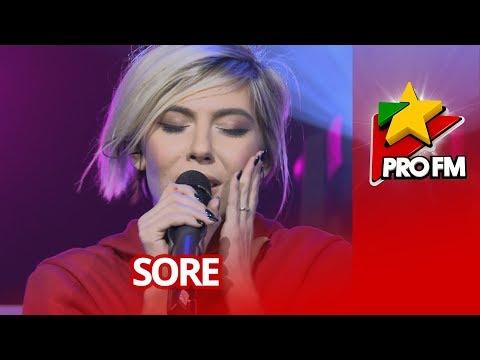 Sore - Chiar daca vremea e rea | ProFM LIVE