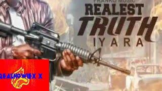 Iyara - Realest Truth - Masicka x Alkaline Diss - Sep 2017