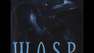 W.A.S.P. - I Can't