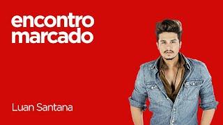 || ENCONTRO MARCADO POSITIVA || Luan Santana – Chuva de arroz