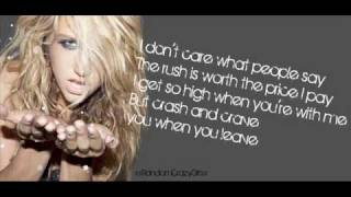 Kesha - Your Love Is My Drug With Lyrics