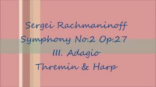 Rachmaninoff Symphony No.2 III. Adagio ( Arr. for Theremin & Harp )
