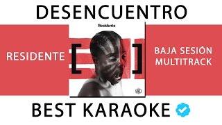 DESENCUENTRO - RESIDENTE (KARAOKE - INSTRUMENTAL - MULTITRACK) 59