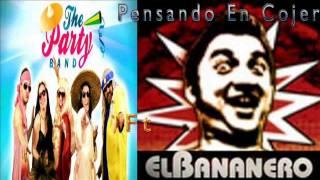 the party band ft el bananero - pensando en cojer difusión de (german pablo pereyra)