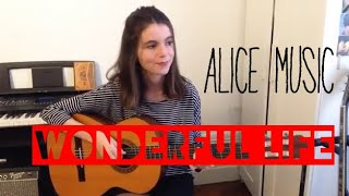 Wonderful Life - COVER By Alice Music