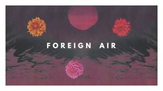 Foreign Air - In The Shadows