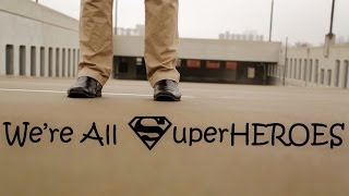We're All SuperHEROES
