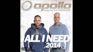 APOLLO feat THE MACKENZIE   All I need 2014