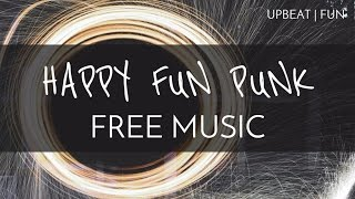 Upbeat | Fun - Free Music For Vlogs - 'Happy Fun Punk' - OurMusicBox