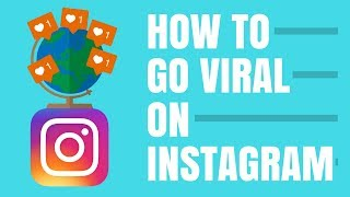 HOW TO REACH THE EXPLORE PAGE: HOW TO GO VIRAL ON INSTAGRAM IN 2018