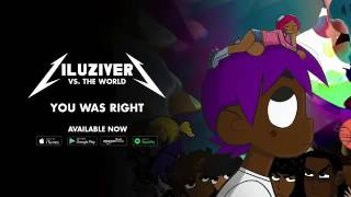 Lil Uzi Vert - You Was Right [Official Audio]